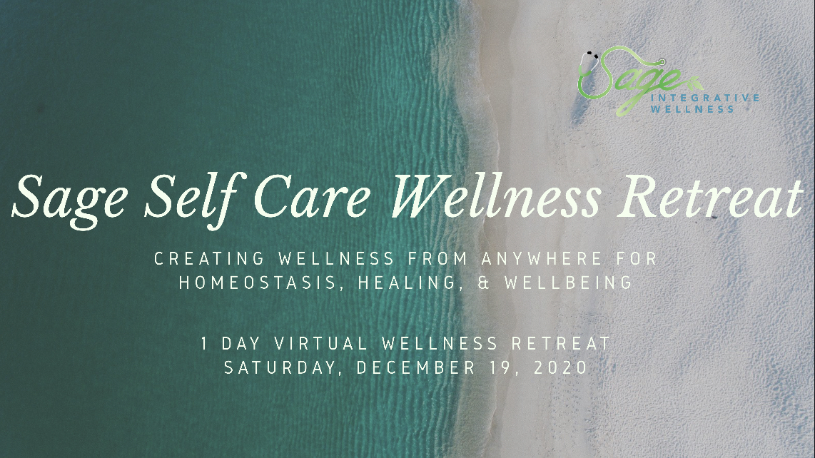 2nd Annual Holiday Community Self Care Health and  Wellness 1 Day Virtual Sage Retreat