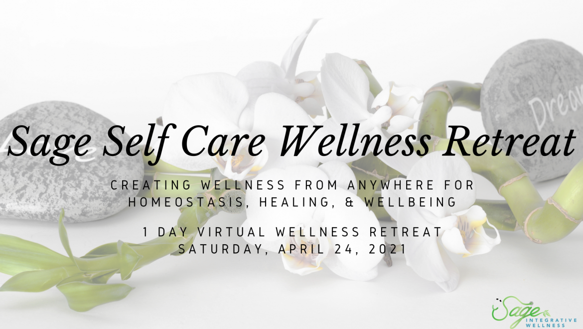 Sage Self Care Virtual Wellness Retreat April 2021