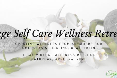 Sage Self Care Virtual Wellness Retreat April 2021