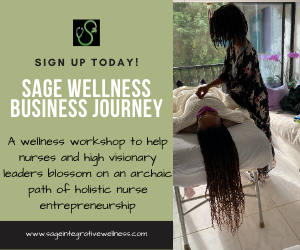 Sage Wellness Business Journey: Holistic Nurse Entrepreneurship