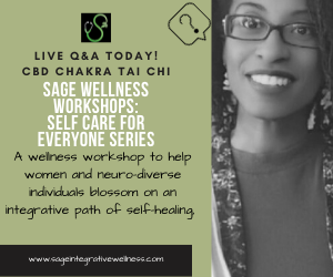 Self Care For Everyone Series: Live Q&A CBD Chakra Tai Chi
