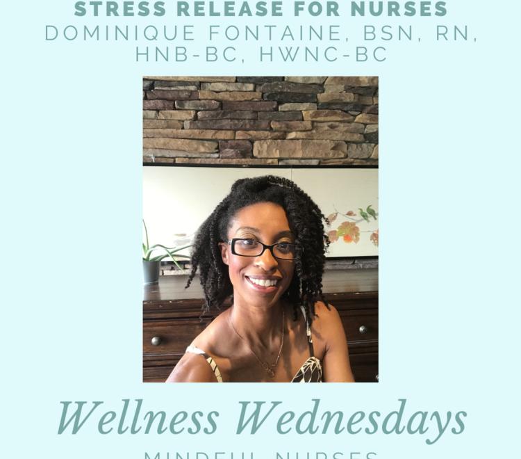 Wellness Wednesdays With Mindful Nurses
