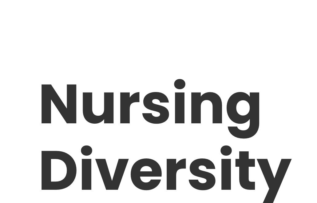 Nursing Diversity 2021 Conference