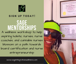 Sage Mentorships: Nurse Mentoring and Board Certification in Holistic Nursing Specialties